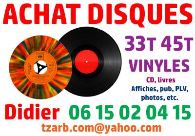 rachat de disques tel O6 15 02 04 15 achete vinyles 33t et 45t microsillon tous styles